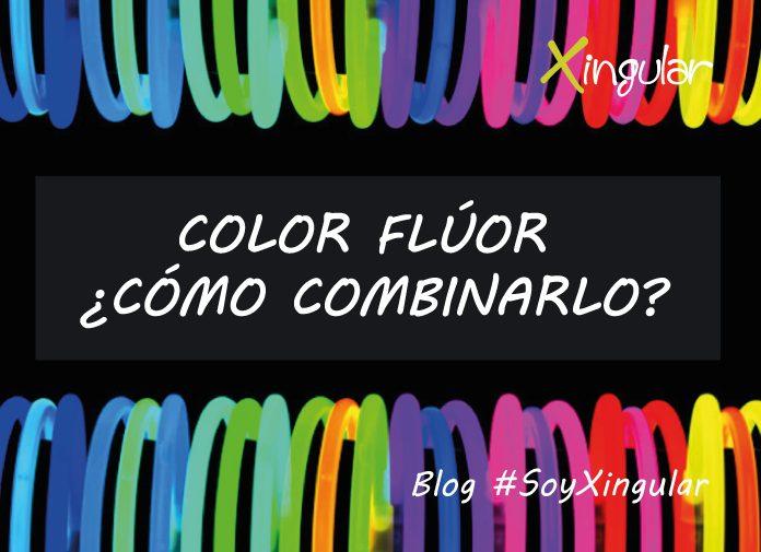 COLOR-FLUOR-COMO-COMBINARLO